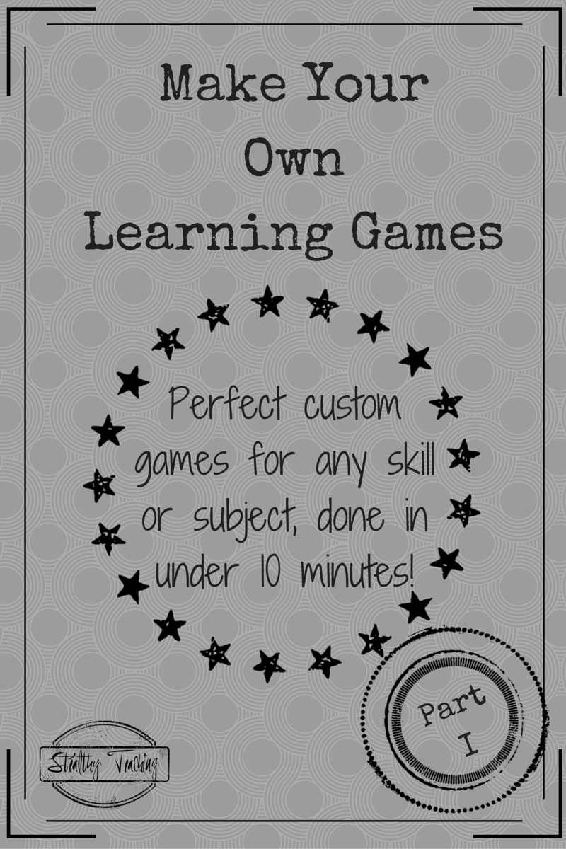 Stop wasting money buying new games!  Learn to make your own learning games in less than 10 minutes for almost any subject area or skill level.  *Part I in the Table Top Games Series*
