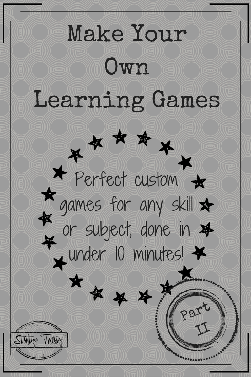 Stop wasting money buying new games!  Learn to make your own learning games in less than 10 minutes for almost any subject area or skill level.  *Part II in the Table Top Games Series*